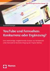 Dominik Rudolph: YouTube und Fernsehen: Konkurrenz oder Ergänzung?
