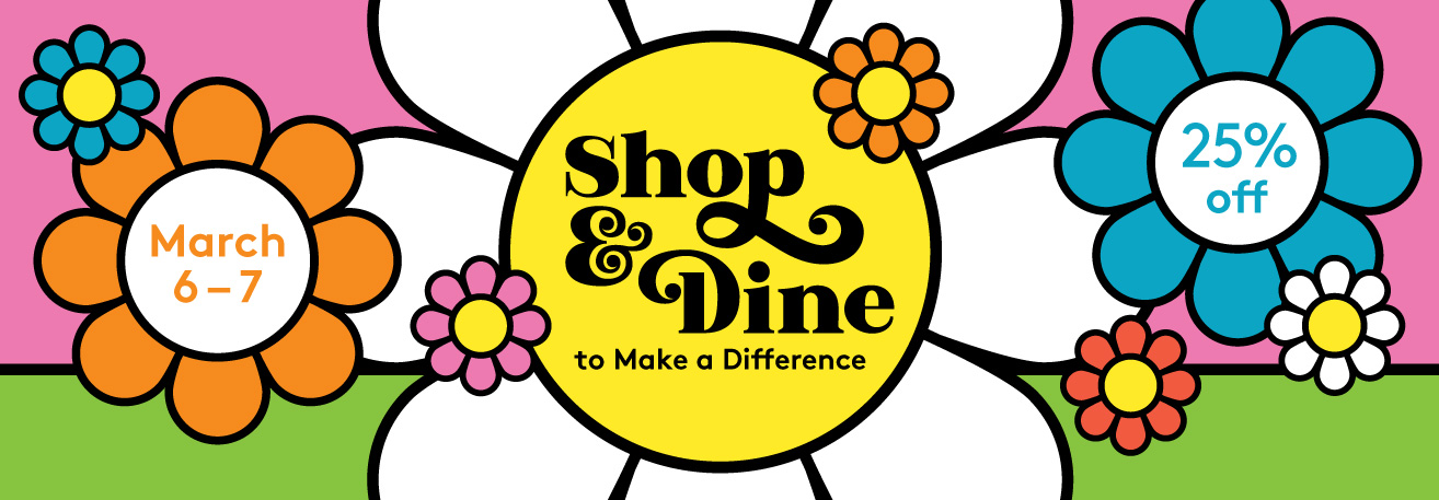 Shop and Dine to Make a Difference