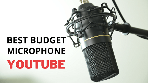 Best Budget Microphone for YouTube