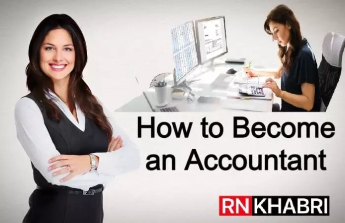 How to Become an Accountant: Types of Accountant, Meaning