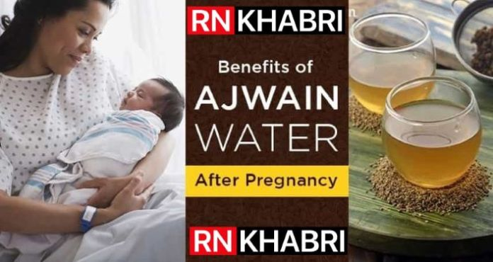 Benefits of Drinking Ajwain after Pregnancy