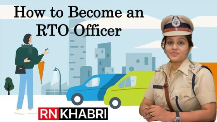How to Become an RTO Officer? Know All the Details
