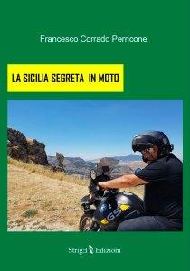 libro La Sicilia segreta in moto Francesco Corrado Perricone