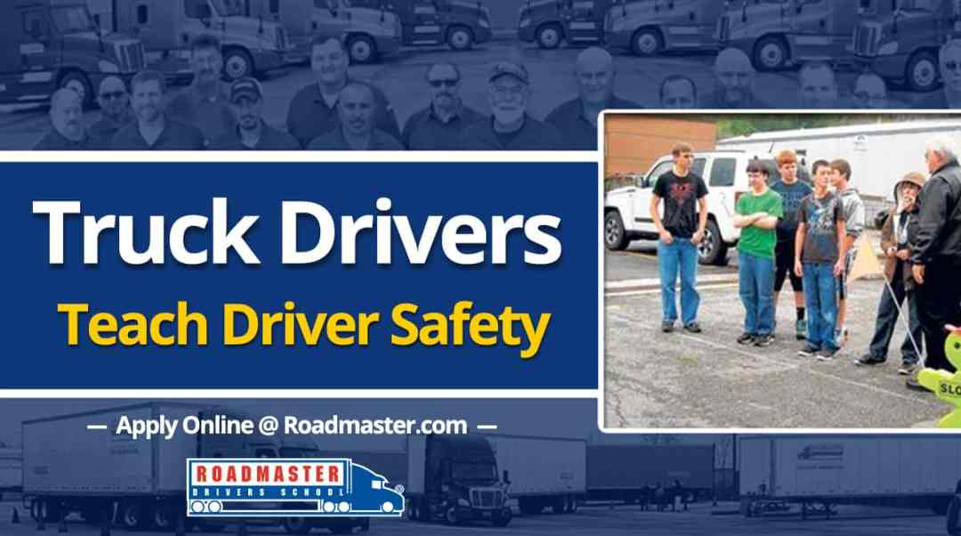 Truck drivers teach safety
