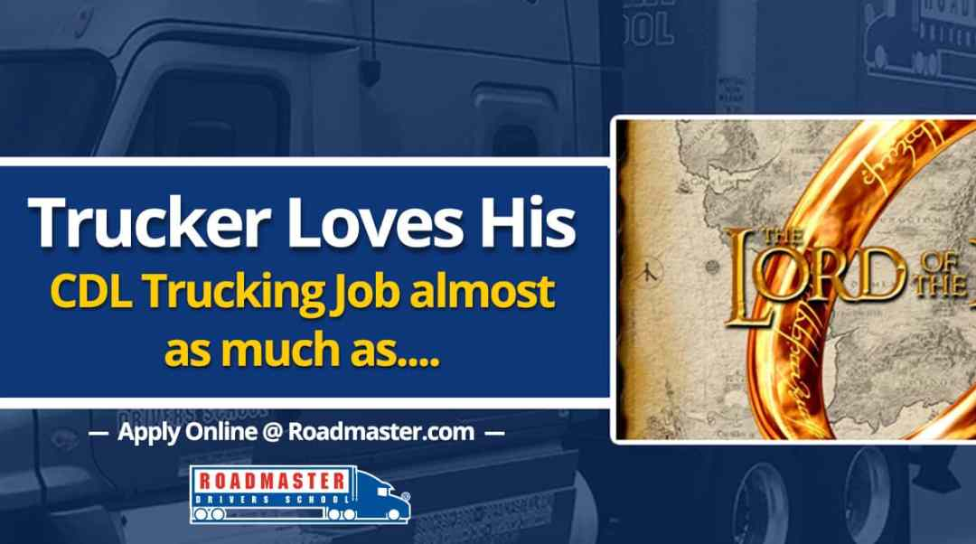 Trucker Loves his OTR Job Almost as Much as…