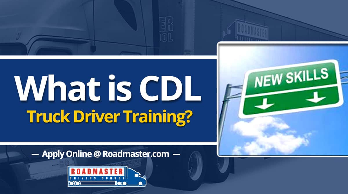 Roadmaster cdl training