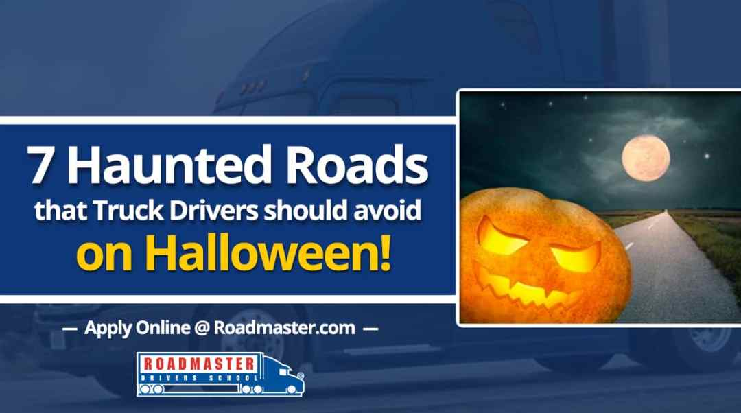 7 Haunted Roads That Truckers Should Avoid On Halloween 2014