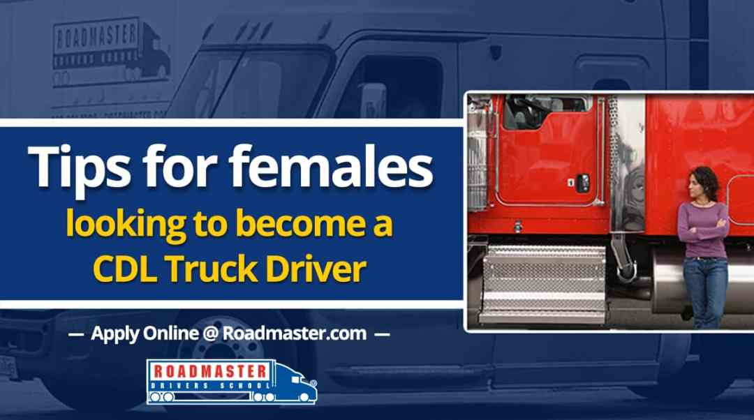 Tips For Females Looking To Become Truck Drivers