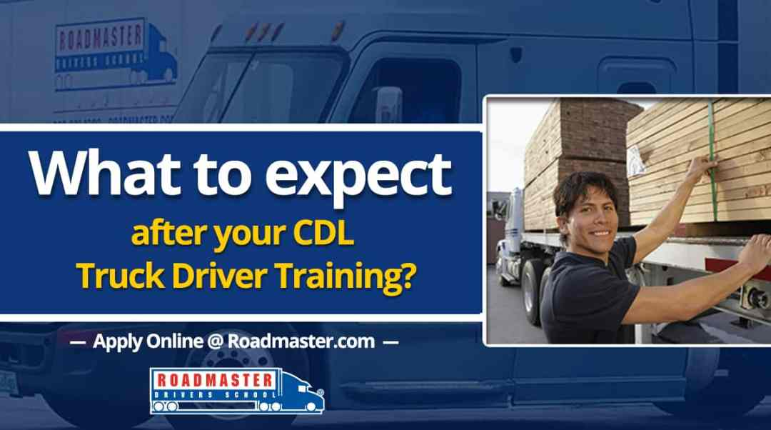 What To Expect After Your CDL Training