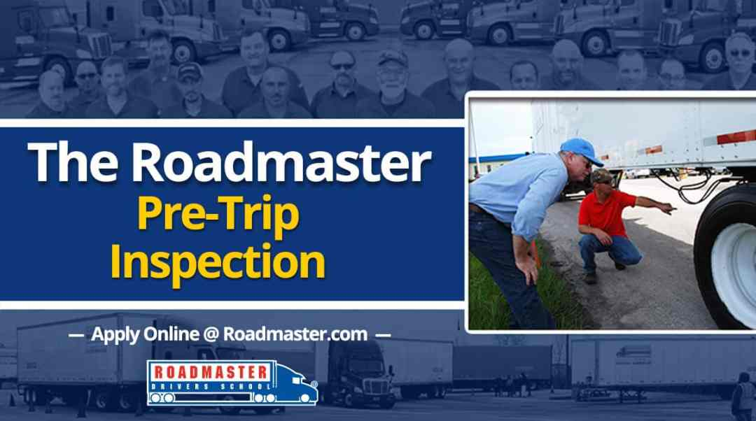 The Roadmaster Pre-Trip Inspection
