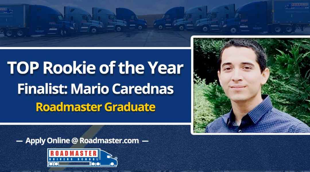 Top Rookie of the Year Finalist: Roadmaster Graduate Mario Cardenas