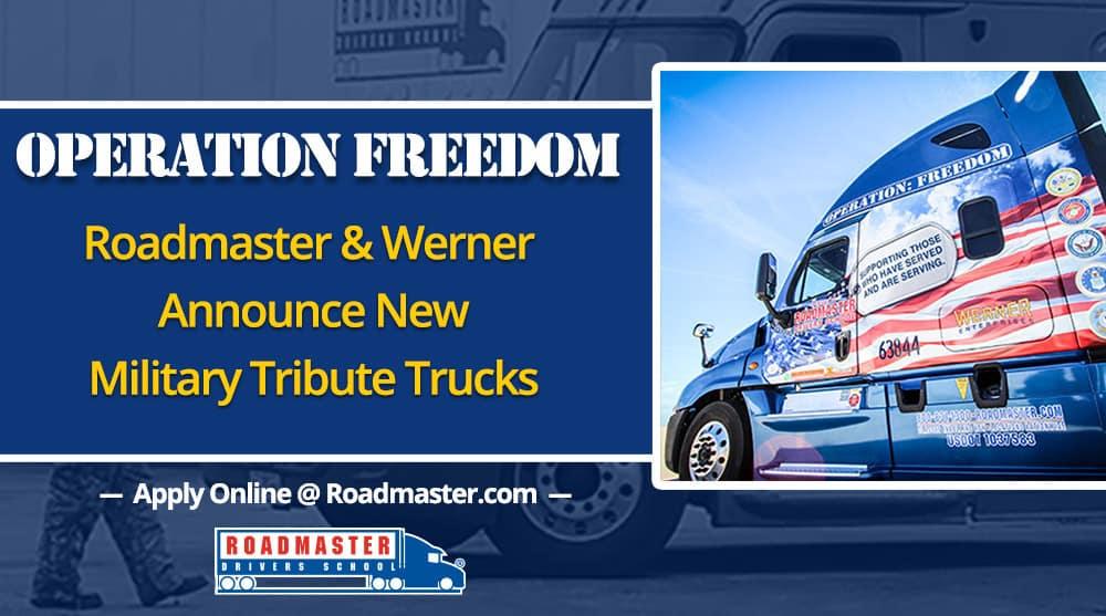 Werner & Roadmaster Unveil Operation Freedom Trucks
