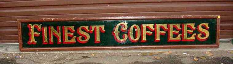 Finest Coffees reverse paint glass,Old Signs