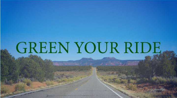 Green your ride - Roadtripsaroundtheworld.com