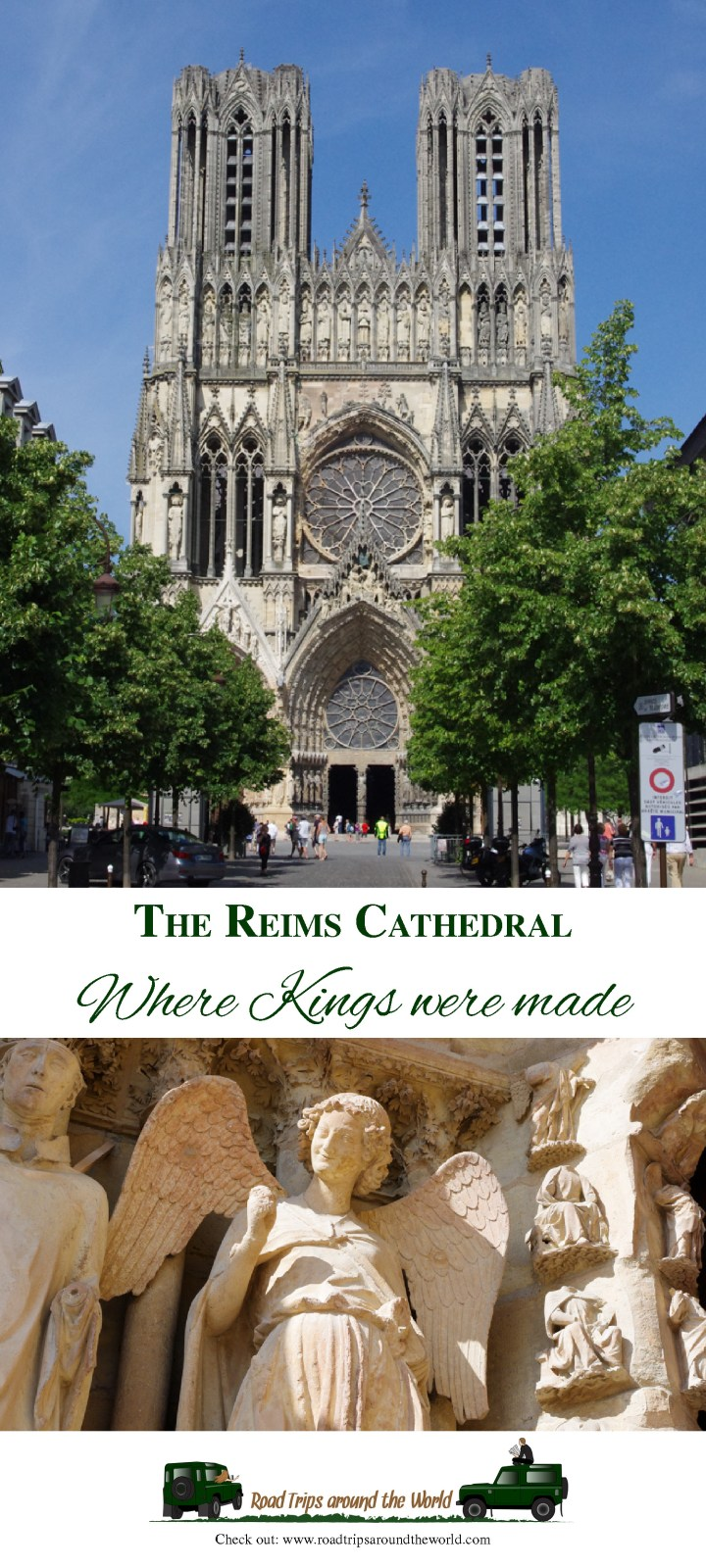 Reims Cathedral: Where Kings were made! Check out roadtripsaroundtheworld.com to know more about this amazing Cathedral in the heart of the Champagne region