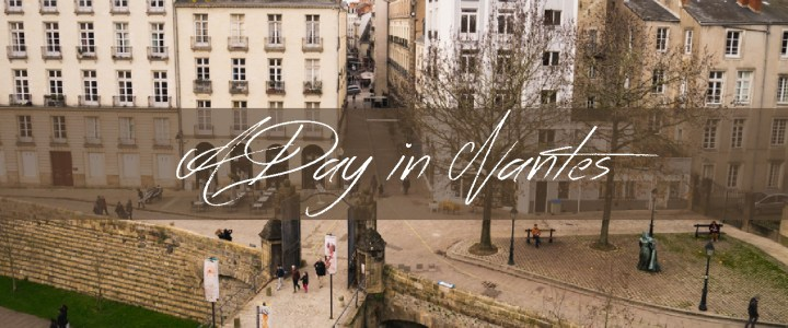 Things to do in Nantes in One Day