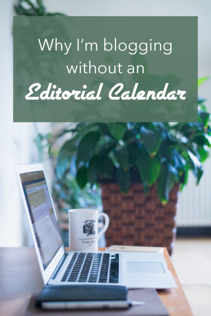 I don't have an Editorial Calendar and it might not be for you either! Learn more on RTatW