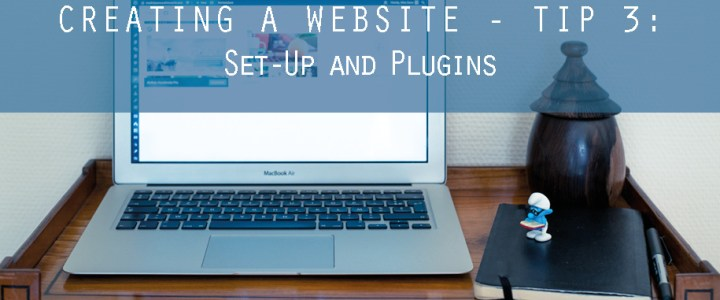 How to create a Website – Part 3 – Set up your Website
