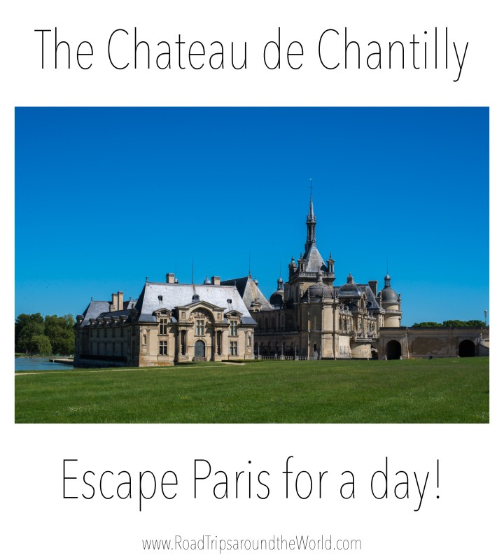 Visit of the Chateau de Chantilly, France - www.RoadtripsaroundtheWorld.com