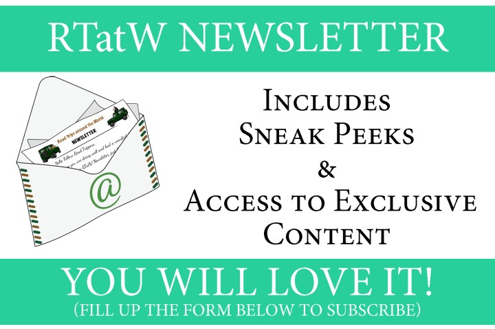 Subscribe to receive RTatW Newsletter, you'll love it - www.RoadTripsaroundtheWorld.com