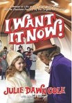 I Want It Now!: A Memoir of Life on the Set of Willy Wonka and the Chocolate Factory by Julie Dawn Cole