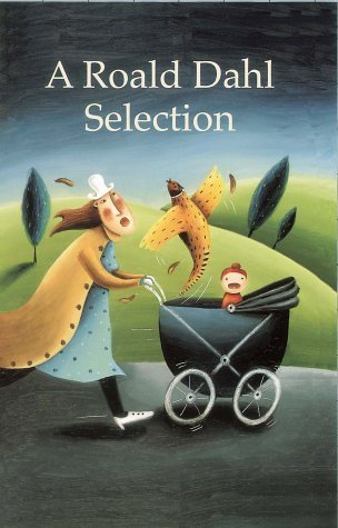 A Roald Dahl Selection Nine Short Stories Roald Dahl Fans