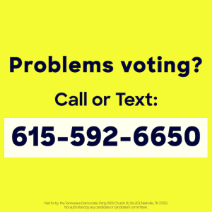 Problems Voting? 615-592-6650