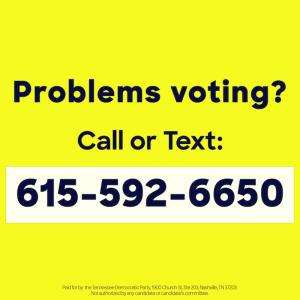 Problems Voting? 615-592-6650