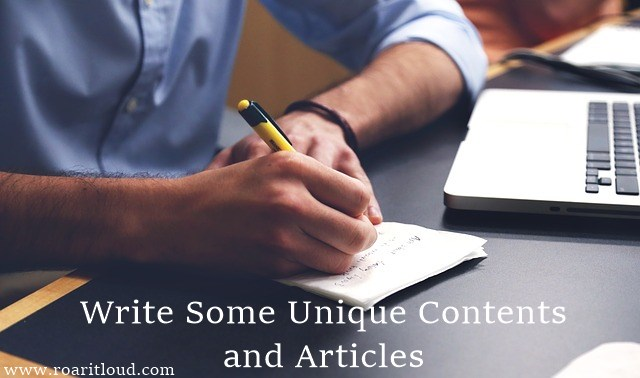 Write Some Unique Contents and Articles for blog
