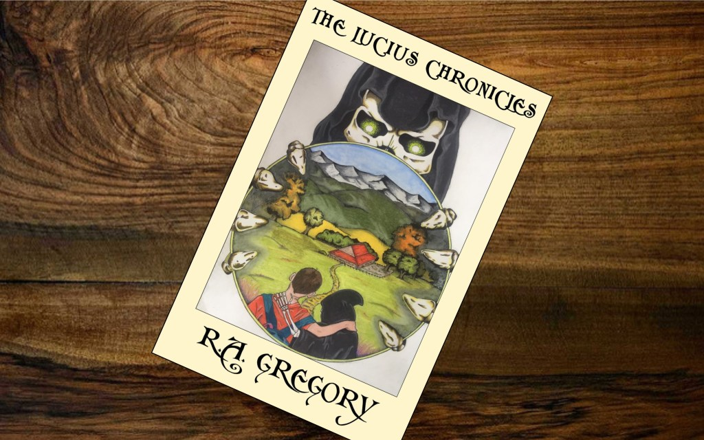 The Lucius Chronicles. A book by Rob Gregory Author. Mid year writing review 2019