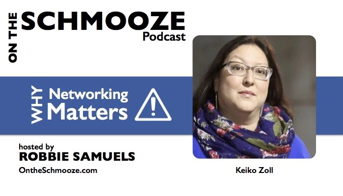 Why Networking Matters - Keiko Zoll