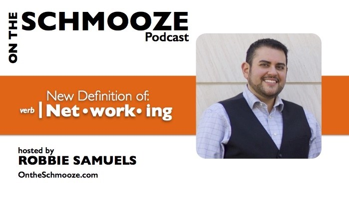New Definition of Networking - Robbie Samuels