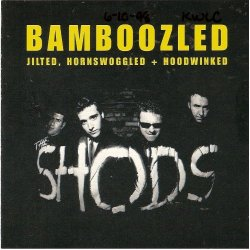 The Shods - Bamboozled