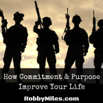 How Commitment & Purpose Improve Your Life
