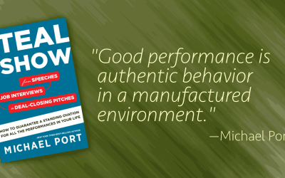 """Speaker as performer: Michael Port's """"Steal the Show"""""""