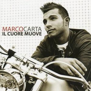 Marco Carta – Il Cuore Muove