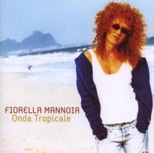 Fiorella Mannoia – Onda Tropicale Tour 2007