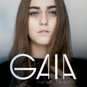 Gaia – New Dawns