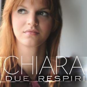 Chiara – Due Respiri EP