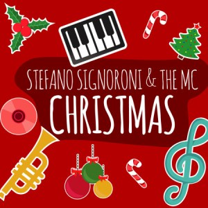 Stefano Signoroni & The Mc – Christmas