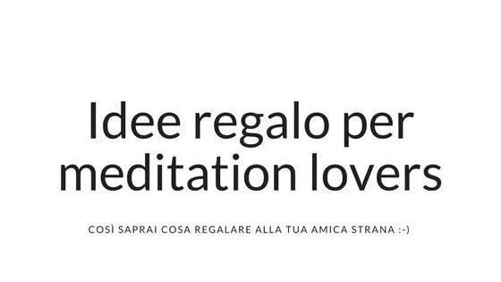 Idee regalo yoga meditazione