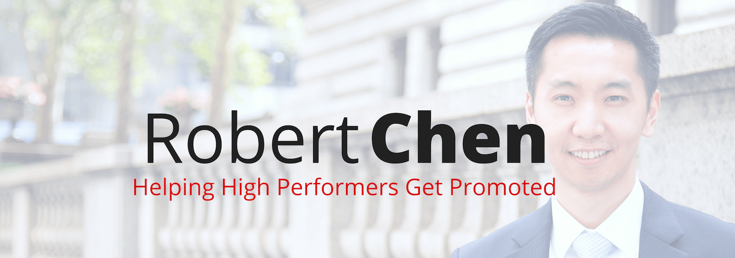 Robert Chen Coaching Leaders to Get Promoted Faster