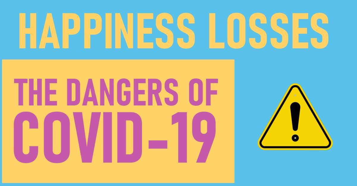 Happiness Losses