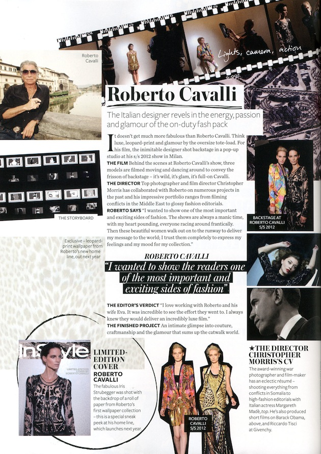 Roberto Cavalli for the 10 year anniversary of In Style UK