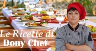 Le Ricette di Dony Chef – (martedì 15 gennaio 2019)