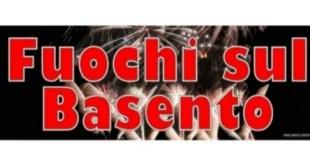 """""""Fuochi sul Basento"""", a Potenza la 31esima edizione – Video"""