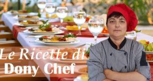 Le Ricette di Dony Chef – (mercoledì 28 aprile 2021)