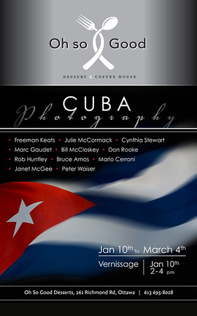 Cuba Photography - An exhibition at Oh So Good Desserts in Ottawa.
