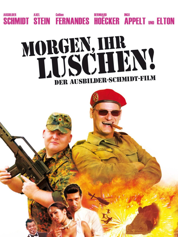 Morgen Ihr Luschen – Der Ausbilder Schmidt Film