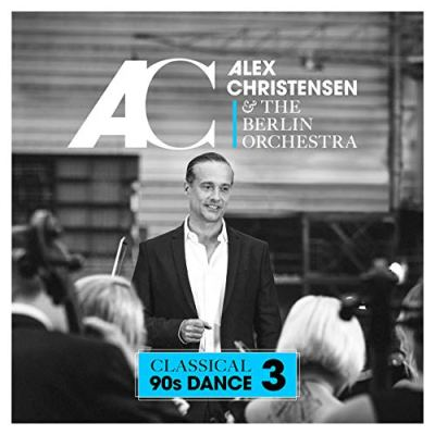 Alex Christensen – Classical 90s Dance Vol. 3